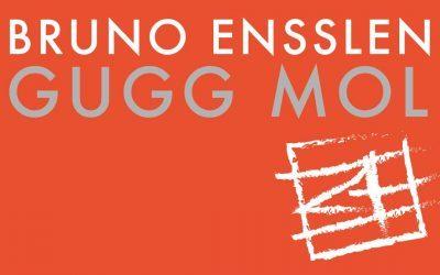 BRUNO ENSSLEN GUGG MOL